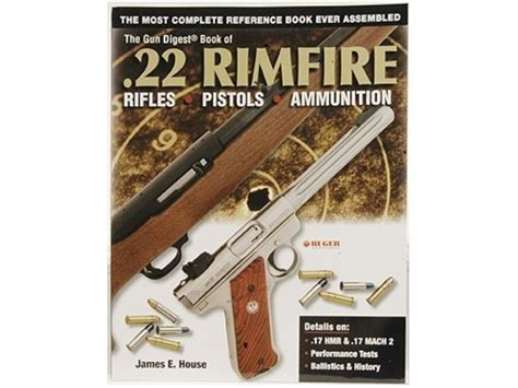 the pistol books the gun digest book of 22 rimfire rifles pistols ammo