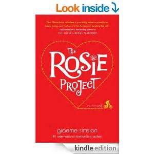 the rosie project a novel the rosie project and writing in person the