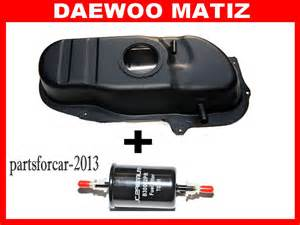 Daewoo Matiz Fuel Tank Daewoo Matiz 0 8 New Steel Fuel Tank Filter Quality