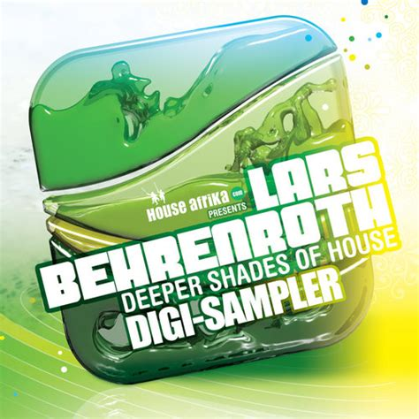deeper shades of house music lars behrenroth house afrika presents deeper shades of house digi sampler traxsource