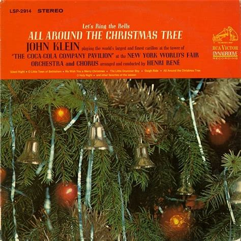let s ring the bells all around the christmas tree john