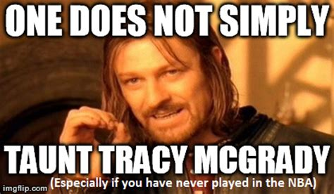 Tracy Meme - the basketball machine tracy mcgrady did his best metta