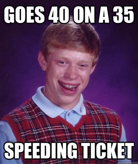 Speeding Meme - speeding ticket meme