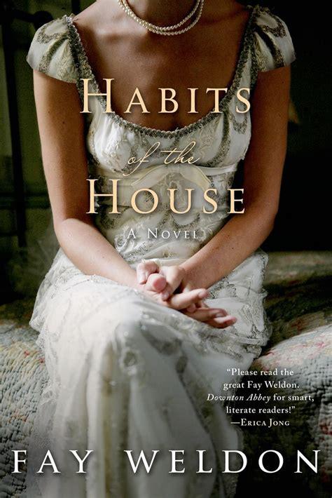 soft inheritance books habits of the house fay weldon macmillan