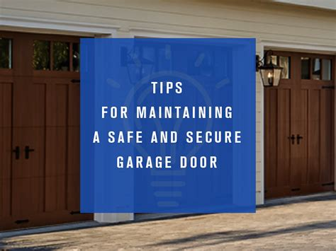 Tips For Maintaining A Safe And Secure Garage Door How To Secure Your Garage Door