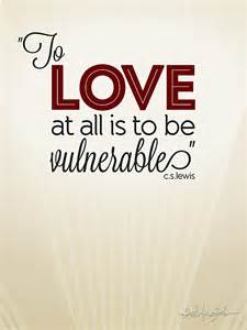 Cabinet Scribe To Love At All Is To Be Vulnerable Ilovenataliekay