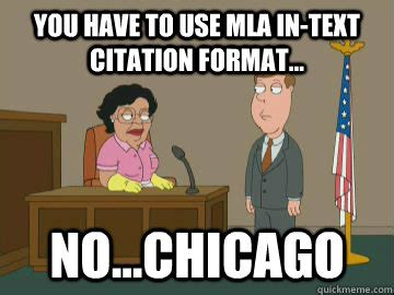 Meme Formats - you have to use mla in text citation format no