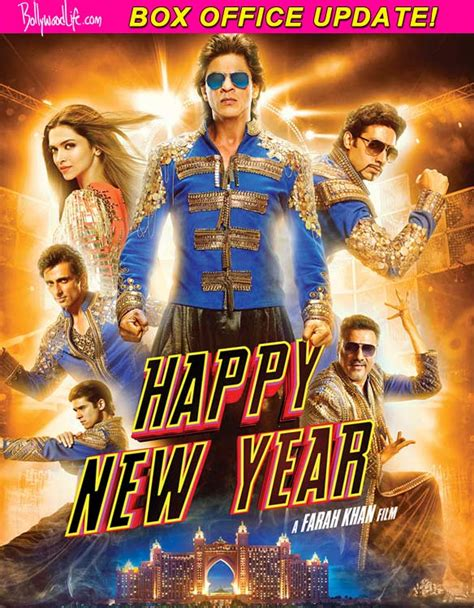 new year box office happy new year box office collection shah rukh khan