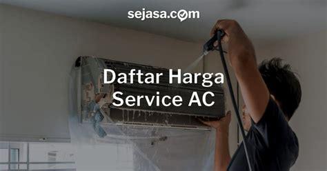 Dan Spesifikasi Ac Aux daftar harga service ac lengkap dan jujur happy living