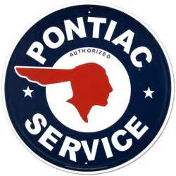 Pontiac Service Pontiac Service Tin Sign At Allposters