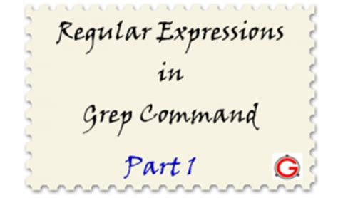 regex pattern grep regular expressions in grep command with 10 exles part i