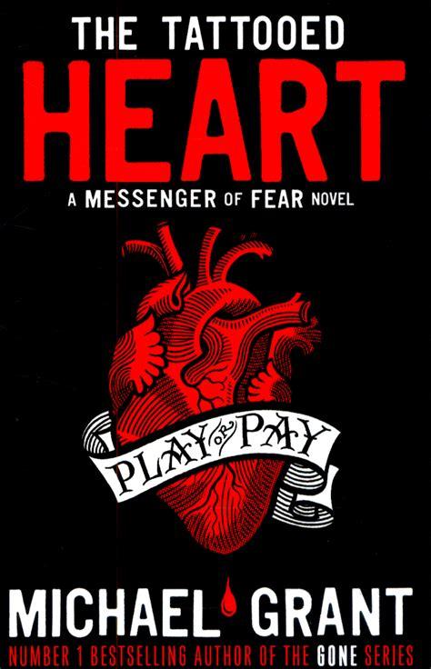 Tattooed Heart Grant | the tattooed heart by grant michael 9781405265188