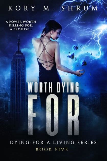 libro worth dying for the worth dying for by kory m shrum paperback barnes noble 174