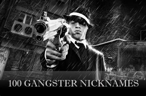 gangster names 100 gangster nicknames for guys and pairedlife