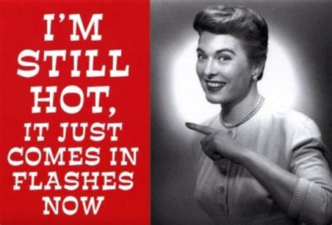 1000 images about menopause peri 1000 images about hormonal humor quotes on pinterest
