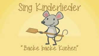 backe backe kuchen backe backe kuchen kinderlieder zum mitsingen sing