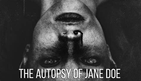 the autopsy of doe the autopsy of doe de andr 233 216 vredal festival de