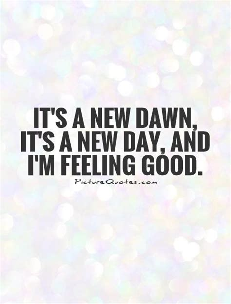 Its A New Day And A New Lookwel 3 by Feel Quotes For The Day Quotesgram