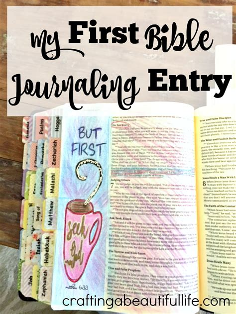 Bible Journaling: My first Entry   Crafting A Beautiful Life