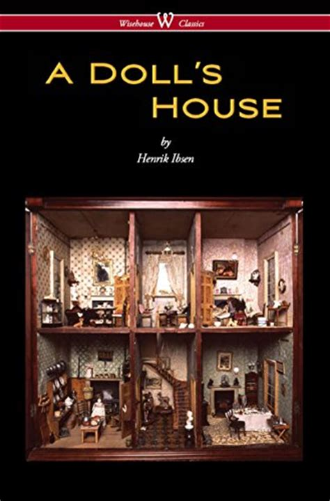 a doll s house author a doll s house wisehouse classics free books for free