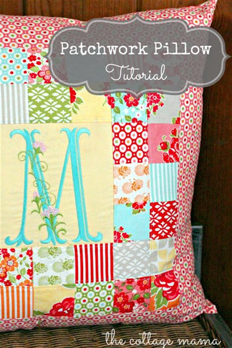 Patchwork Tutorials Free - patchwork pillow pattern and tutorial the cottage