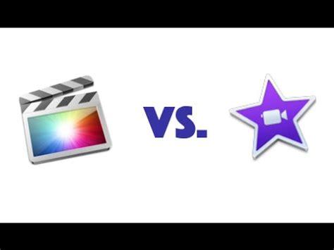 final cut pro imovie imovie vs final cut pro x youtube