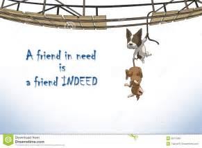 Friend In Need Is A Friend Indeed Essay by Selcouth Me 2017