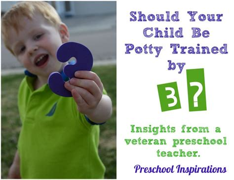 how to your to be potty trained should your child be potty trained by three preschool inspirations