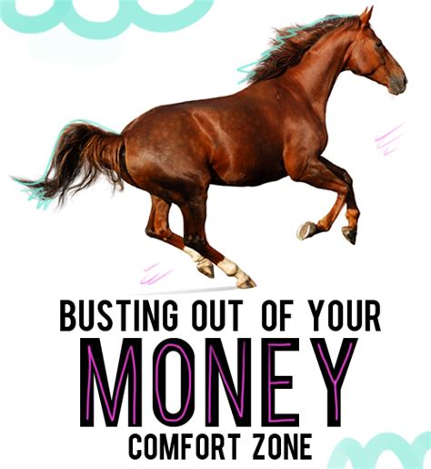 get out of your comfort zone 4 ways to bust out of your money comfort zone and then