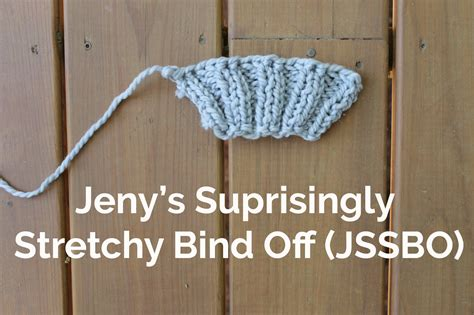 stretchy bind in knitting stretchy bind tutorial and tips