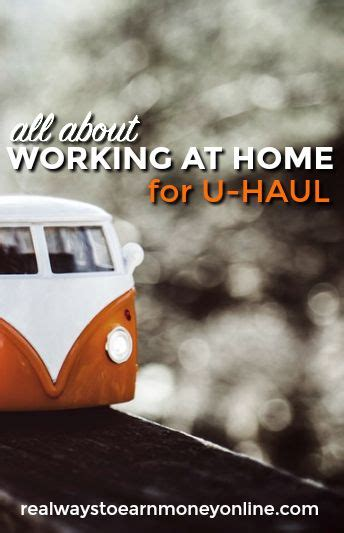 yes u haul has work from home we all the details