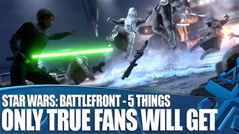 what to get a wars fan wars battlefront gameplay 5 things only true