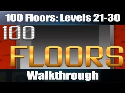 100 Floors Level 30 Not Working by 100 Floors Levels 21 30 Walkthrough