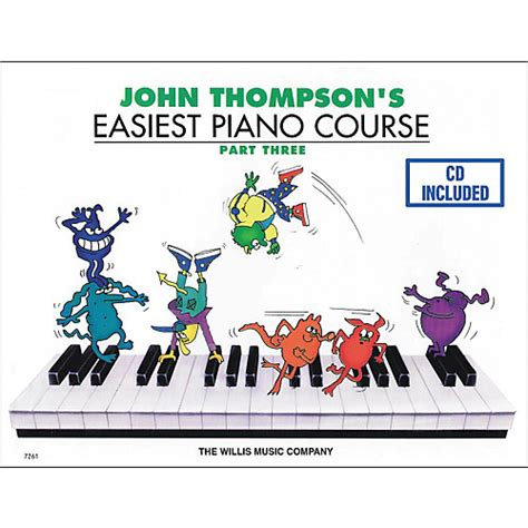 Thompson Easiest Course Part 7 willis thompson s easiest piano course part 3