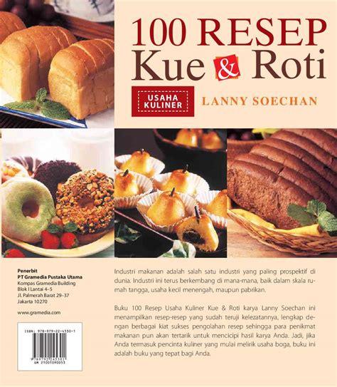 100 Resep Kue Dan Roti jual buku 100 resep kue dan roti oleh soechan