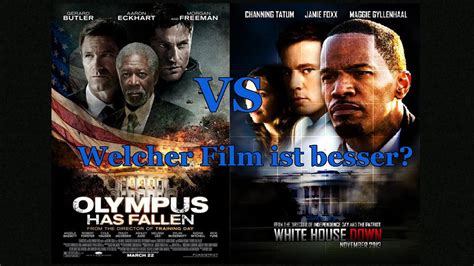 white house has fallen white house down vs olympus has fallen welcher film ist