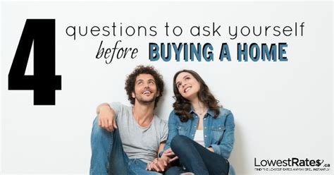 questions to ask before buying a house 4 questions to ask before buying your first home