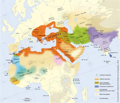Empire Ottoman Carte by Carte Du Monde Musulman Entre 1526 Et 1550 Le Triomphe De
