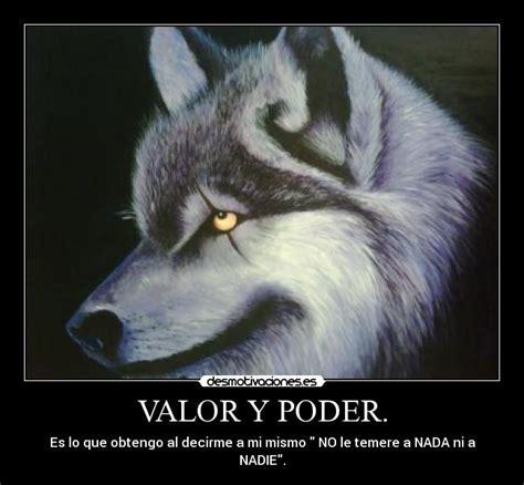 imagenes con frases de amor con lobos valor y poder desmotivaciones