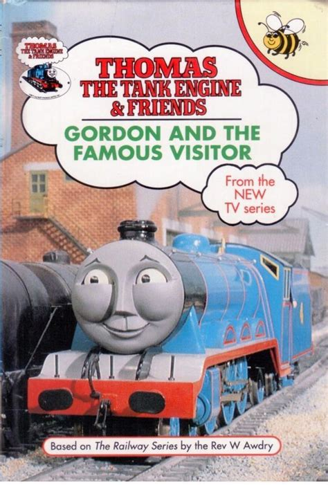 the tank book the buzz books 32 thomas the tank engine friends gordon the famous visitor children s