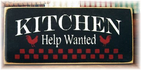 Kitchen Help Kitchen Help Wanted Primitive Wood Sign By Woodsignsbypatti