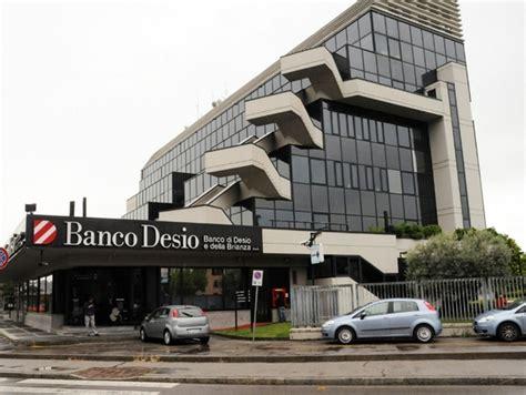 banco desio banco desio 2015 di rilancio dopo un 2014 di transito