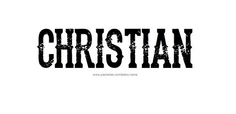christian name tattoo designs christian name designs