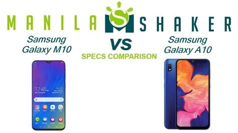 Samsung M10 Vs A10 by Samsung Galaxy M10 Vs Galaxy A10 Specs Comparison Which Budget Priced Phone Is Better
