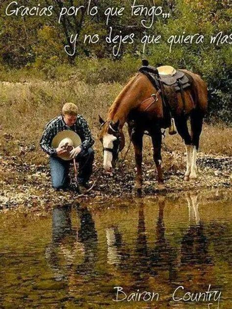 imagenes de vaqueras y caballos mejores 68 im 225 genes de frases vaqueras en pinterest mi