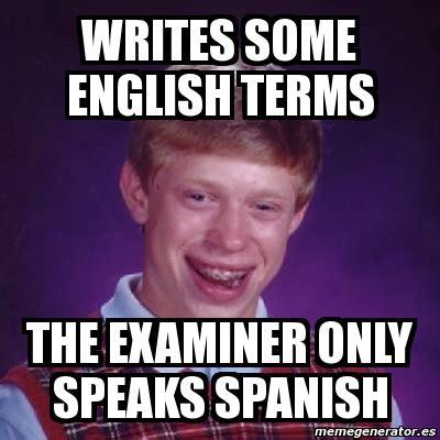 Meme Generator Espanol - meme bad luck brian writes some english terms the