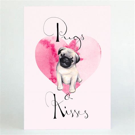 pugs and kisses card pugs and kisses best friend card by de fraine design notonthehighstreet