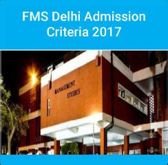 Fms Delhi Mba Admission by Fms Delhi Announces Admission Criteria 2017 Last Date To