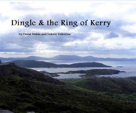 kerry the beautiful kingdom books dingle the ring of kerry by david hukin and valerie