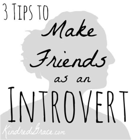 introvert survival tactics how to make friends be more social and be comfortable in any situation when youã re ã d out and just want to go home and tv alone books 3 tips to make friends as an introvert kindred grace